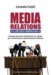 Media Relations. Il Metodo Americano