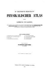 Physikalischer Atlas oder Sammlung von Karten, auf denen die hauptsächlichsten Erscheinungen der anorganischen und organischen Natur nach ihrer geographischen Verbreitung und Vertheilung bildlich dargestellt sind: Bände 4-5
