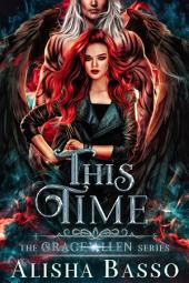 This Time: The Grace Allen Series