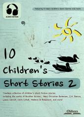 10 Children's Short Stories 2 - AUDIO EDITION OF THE BEST FAIRY TALES & FABLES COLLECTION FOR KIDS: Including Adventures of Tom Thumb, Aladdin and the Wonderful Lamp, Brother and Sister, Jack and the Beanstalk, Little Black Sambo, Pinocchio, Rapunzel, Rumplestiltskin, The Sleeping Beauty & The Three Little Pigs