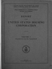 War Emergency Construction: Organization, policies, transactions