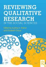 Reviewing Qualitative Research in the Social Sciences PDF