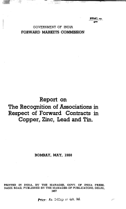 Report on the Recognition of Associations in Respect of Forward Contracts in Copper  Zinc  Lead and Tin  Bombay  May  1956 PDF