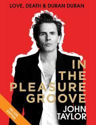 In The Pleasure Groove Deluxe Book PDF
