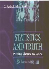 Statistics And Truth: Putting Chance To Work (2nd Edition)