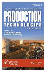 Advances in Biofeedstocks and Biofuels, Volume 2