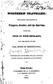 The northern traveller: containing the routes to Niagara, Quebec, and the Springs
