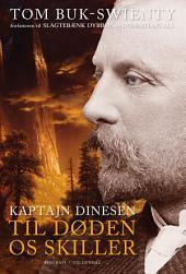 Kaptajn Dinesen 2: Til døden os skiller