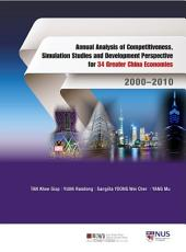 Annual Analysis of Competitiveness, Simulation Studies and Development Perspective for 34 Greater China Economies: 2000–2010