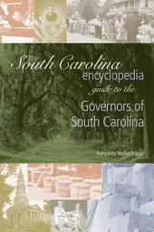 The South Carolina Encyclopedia Guide to the Governors of South Carolina