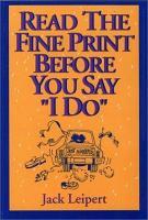 Read the Fine Print Before You Say  I Do  PDF