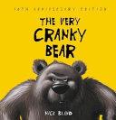 The Very Cranky Bear 10th Anniversary Edition PDF