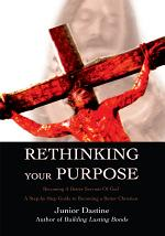 Rethinking Your Purpose