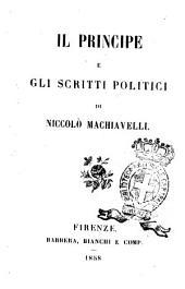 Il Principe e gli scritti politici di Niccolò Machiavelli