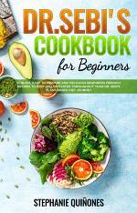 Dr. Sebi Cookbook for Beginners