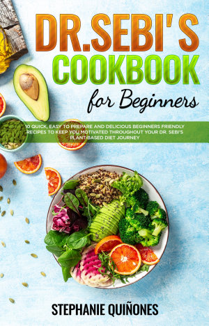 Dr        Sebi       Cookbook       for       Beginners