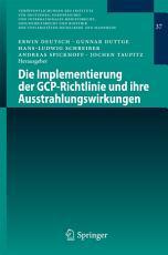 Die Implementierung der GCP Richtlinie und ihre Ausstrahlungswirkungen PDF