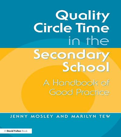 Quality Circle Time in the Secondary School PDF