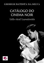 CatÁlogo Do Cinema Noir