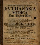 Dissertatio Inauguralis Medica De Evthanasia Medica, Vom Leichten Todt