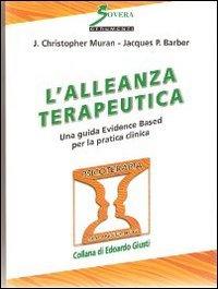 Lalleanza Terapeutica Una Guida Evidence Based Per La Pratica Clinica