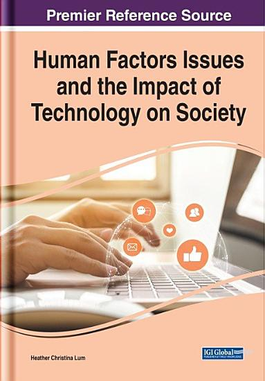 Human Factors Issues and the Impact of Technology on Society PDF