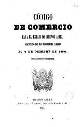 Código de comercio para el estado de Buenos Aires, sancionado por las honorables camaras el 6 de octubre de 1859