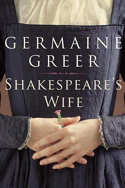 Download Shakespeare s Wife Book