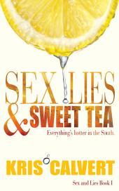 Sex, Lies & Sweet Tea: Sex and Lies