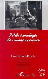 PETITE ICONOLOGIE DES IMAGES PEINTES