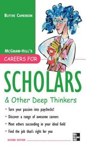 Careers for Scholars & Other Deep Thinkers: Edition 2