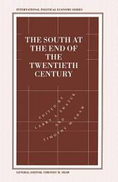 The South at the End of the Twentieth Century: Rethinking the Political Economy of Foreign Policy in Africa, Asia, the Caribbean and Latin America