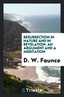 Resurrection in Nature and in Revelation