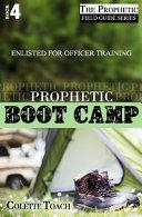 Prophetic Boot Camp