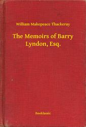The Memoirs of Barry Lyndon, Esq.