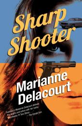 Sharp Shooter: Tara Sharp, book 1