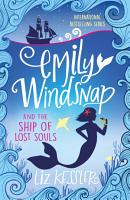 Emily Windsnap and the Ship of Lost Souls PDF