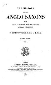History of the Anglo-Saxons: Volume 1