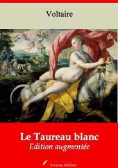 Le Taureau blanc: Nouvelle édition augmentée