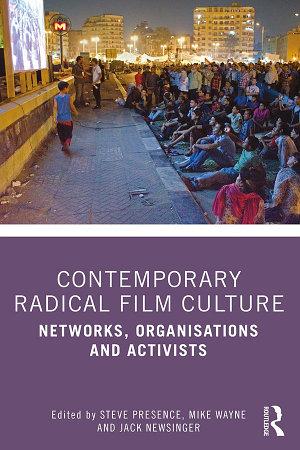 Contemporary Radical Film Culture PDF