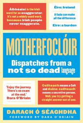 Motherfocloir: Dispatches from @theirishfor