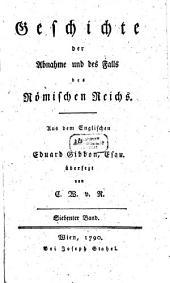 Geschichte der Abnahme und des Falls des Römischen Reichs: Band 7