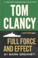Tom Clancy Full Force and Effect Book