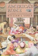 America's Rome: Catholic and contemporary Rome