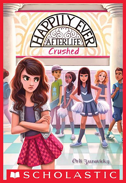 Download Crushed  Happily Ever Afterlife  2  Book