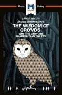 James Surowiecki's the Wisdom of Crowds
