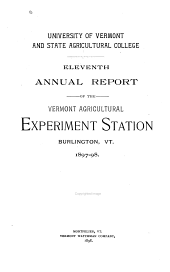 Annual Report of the Vermont Agricultural Experiment Station: Volume 11