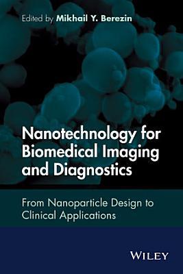 Nanotechnology for Biomedical Imaging and Diagnostics