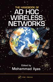 The Handbook Of Ad Hoc Wireless Networks
