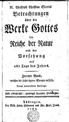 M  Christoph Christian Sturms Betrachtungen   ber die Werke Gottes im Reiche der Natur und der Vorsehung auf alle Tage des Jahres PDF